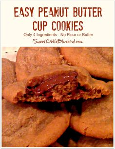EASY Peanut Butter Cup Cookies! Only 4 ingredients, no flour or butter. Dough is versatile, can be used to make Peanut Butter Cookies or Chocolate Chip Peanut Butter Cookies.   Simple to make, so good!|  SweetLittleBluebird.com