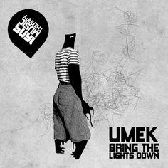 UMEK - Bring The Lights Down (Original Mix) ( Buy @ Beatport: https://pro.beatport.com/release/bring-the-lights-down/1500374