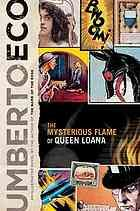 The mysterious flame of Queen Loana : an illustrated novel - Umberto Eco