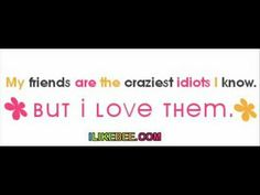 Humorous Friendship Quotes for Women | Funny Best Friends Quotes For Girls
