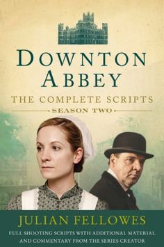 Downton Abbey Script Book Season 2 « LibraryUserGroup.com – The Library of Library User Group