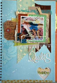 Life is a Canvas: Smash Journal Challenge - have to do a page of Mom's quilts