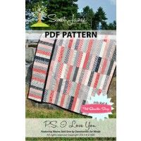 P. S. I Love You Downloadable PDF Quilt Pattern Sweet Jane's Quilting and Design