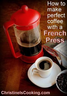 How to Make Perfect Coffee in a French Press: Step 1: Throw out the Directions