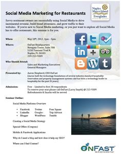 OnFast is hosting a free social media marketing seminar for restaurants in the Naples area on May 10! Call or email to register.