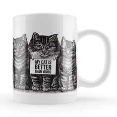 Funny Cat Mug 'My cat is better than yours' Vintage by LoveMugsUK