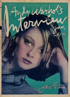 "Interview Magazine cover ""Jodie Foster"" by Richard Bernstein & Andy Warhol / January 1977"