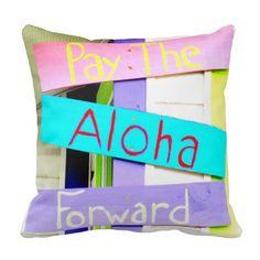 Aloha Sign Pillow. Pay it forward! http://www.beachblissdesigns.com/2015/07/beach-nautical-sign-pillows.html