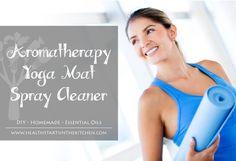 Aromatherapy Yoga Mat Spray Cleaner  http://www.healthstartsinthekitchen.com/2014/06/19/essential-oil-yoga-mat-spray-cleaner/?utm_campaign=coschedule&utm_source=pinterest&utm_medium=Hayley%20%40%20Health%20Starts%20in%20the%20Kitchen%20(Health%20Starts%20in%20the%20Kitchen's%20-%20How%20To...)&utm_content=Aromatherapy%20Yoga%20Mat%20Spray%20Cleaner%20