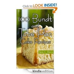 100 Bundt and Tube Pan Cake Recipes by: Tera L. Davis - Cakes are a thing of beauty, the centerpiece on a birthday table and the anticipated feeling that something lovely and sweet is coming your way. Holidays such as Christmas, Thanksgiving and Easter are full of homemade cakes that family and friends look forward to every year. The smell of a cake baking in the oven brings back fond memories for most of us and gives children the comforting feeling of home.