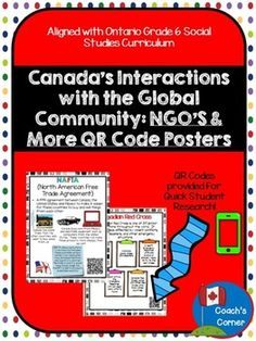 This Ontario Grade 6 Social Studies:  NGOs and More QR Code Posters resource is intended to support students as they learn about the ways in which Canada participates in the global community.  Classrooms that are using an inquiry based model to explore Canadas role in this community will be able to quickly find information about  organizations that are involved in specific global issues, as each structure is featured in a full-page format, with a brief description and graphic organizer of…