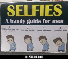 Selfies: A Handy Guide... #lol #haha #funny