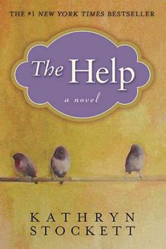 The help by Kathryn Stockett.In Jackson, Mississippi, in 1962, there are lines that are not crossed. With the civil rights movement exploding all around them, three women start a movement of their own, forever changing a town and the way women--black and white, mothers and daughters--view one another.