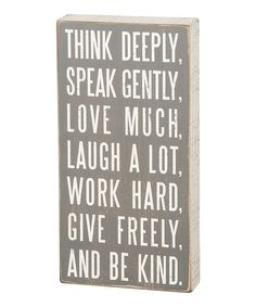 Look what I found on #zulily! Gray 'Think Deeply' Box Sign by Primitives by Kathy #zulilyfinds