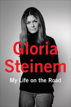 The first book is My Life on the Road, by Gloria Steinem, a feminist activist. | Here's How To Join Emma Watson's Book Club