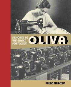 OLIVA: Memórias de uma marca portuguesa