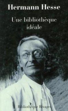 Une bibliothèque idéale, de Hermann Hesse