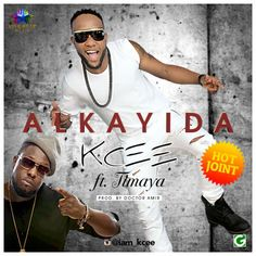 Five Star label honchoKCEEreleases yetanother dance floor filler titledAlkayida. TheDr. Amir produced track features Egberi Papa 1Timaya.    Alkayidais the new dance move that would set the clubs on fire.  Enjoy below  DOWNLOADKcee  Alkayida ft. Timaya (Prod. By Dr. Amir)