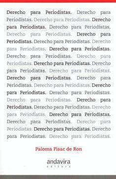 Derecho para periodistas / Paloma Fisac de Ron