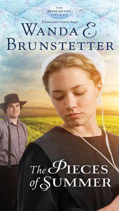 The Pieces of Summer - Wanda Brunstetter (A Lancaster County saga #4)
