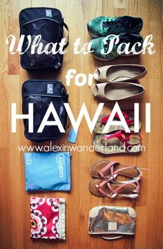 What to pack to Hawaii! From @wanderlandalex.