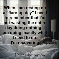 No guilt! I can only do what I can...bottom line. Works for any chronic pain