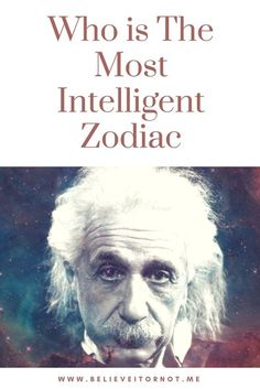 Who is The Most Intelligent Zodiac Sign?