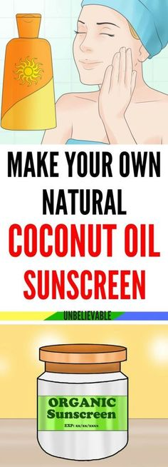 Make Your Own Natural Coconut Oil Sunscreen!!! - Healthy Beauty Ways Homemade Coconut Oil, Natural Coconut Oil, Coconut Oil For Face, Coconut Oil Uses, Natural Oil, Coconut Oil Sunscreen, Homemade Sunscreen, Natural Sunscreen, Diy Lush