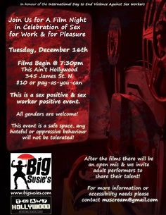 Big Susie's is presenting a film and open mic night in celebration of sex for work and for pleasure in honour of the International Day to End Violence Against Sex Workers. Open Mic Night, International Day, Short Film, Presents, Positivity, Hollywood, Big, Gifts, Favors