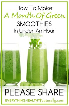 How To Make A Month Of Green Smoothies In Under An Hour