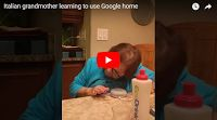 SCG VIRALS   Italian grandmother learning to use Google home