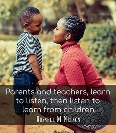 """""""Parents and teachers, learn to listen, then listen to learn from children. A wise father once said, 'I do a greater amount of good when I listen to my children than when I talk to them.' Our parental privilege is to love them, [listen to and learn from them, and] to lead them [in righteousness]."""" From #PresNelson's inspiring #GeneralConference facebook.com/223271487682878 talk lds.org/general-conference/1991/04/listen-to-learn. Learn more facebook.com/FamilyProclamation. #ShareGoodness Healthy Marriage, General Conference, Marriage And Family, Latter Day Saints, Breakup, Parents, Father, Relationship, How To Plan"""