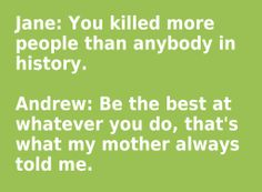 Jane & Andrew Wiggin, Speaker for the Dead. I will never get over the amount of sarcasm and sadness behind this joke. So much depth and hilarity and truth. Ender's Game Quotes, Book Quotes, Speaker For The Dead, Funny Stuff, Random Stuff, Orson Scott Card, Card Book, Andrew Scott, Verse