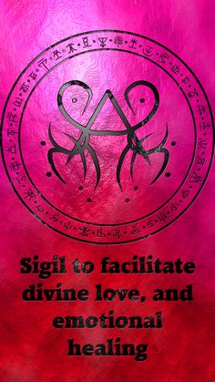 Sigil to facilitate divine love, and emotional healing