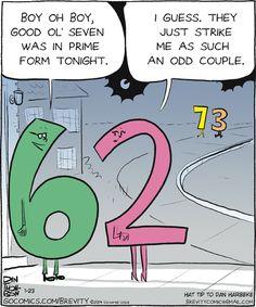 Number humor (math comic) I love math jokes Math Puns, Math Memes, Science Jokes, Teacher Memes, Math Humor, Nerd Humor, Algebra Humor, Biology Humor, Chemistry Jokes