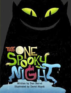 New arrival September 21, 2012: That One Spooky Night by Dan Bar-el