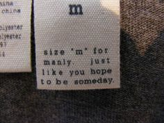 16 Funny Clothing Tags- wish i could find one of these funny tags one day!