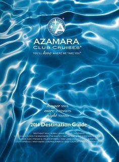 2014 Azamara Cruises Destination Guide