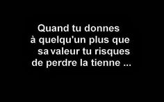 Certain(e)s n'ont aucune valeur Tweet Quotes, Daily Quotes, Love Quotes, Black Quotes, French Phrases, French Quotes, Motivational Quotes, Funny Quotes, Inspirational Quotes