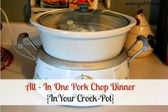 Mommy's Kitchen - Old Fashioned & Southern Style Cooking: All - In One Pork Chop Dinner {Cooked in the #CrockPot}