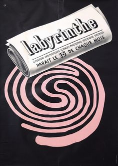 Beautiful 1940s Swiss design poster by Charles Kuhn for the newspaper Labyrinthe. Part of our $100 Summer Clearance poster sale on September 30, 2013.