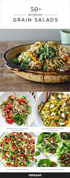 These clean eating whole grains provide an ideal base for a variety of flavors, and are easily translated into meal-worthy salads, perfect for brown bag lunches, dinner parties, and more. Keep reading for more than 50 ideas.
