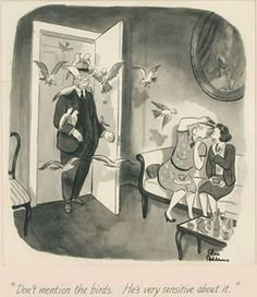 CHARLES ADDAMS - Don't mention the birds. He's very sensitive about it. - item by jhalpe Charles Addams, Cartoons, Birds, Cartoon, Cartoon Movies, Bird, Comics And Cartoons, Comic Books, Animation Movies