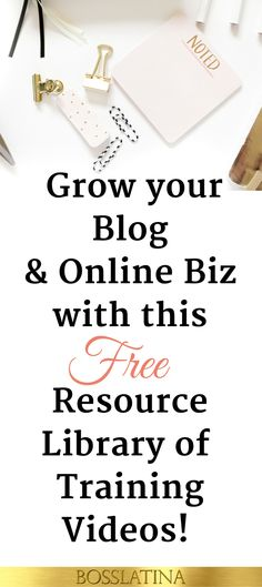 Free Training Videos for Your Blog & Online Biz, access now!