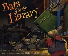 Bats at the Library (A Bat Book) by Brian Lies http://www.amazon.com/dp/0544339207/ref=cm_sw_r_pi_dp_YhJnxb01ET7ZA
