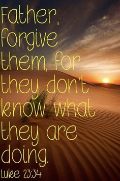 "#onlinecoaching #coachingOnlineMarketing #onlinePersonalDevelopment ""Forgive them"" ! what a powerful word! The SON prayed to the FATHER. Wouldn't you think that GOD would grant HIS own prayers? This prayer was NOT just for those hanging CHRIST on the cross; it was for me and for you. Sometimes we struggle with what is right and wrong. Sometimes WE know not what we do. Forgive yourself; CHRIST has."