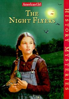 The Night Flyers (American Girl History Mysteries, #3)