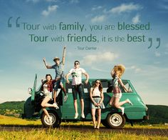 """""""Tour with #family, you are blessed. Tour with #friends, it is the best"""" - Tour Center -   #tourquotes #travelquotes #topquotes #lifequotes #inspirationalquotes #quoteoftheday #qotd #tourlife #tourlovers #tourcenter #touragentsuk #touragencyuk"""
