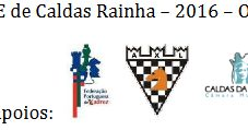 A Associação Peão Cavalgante/Arneirense, vai organizar o I Torneio Internacional de Xadrez FIDE de Caldas da Rainha/ Caldas Internaci...