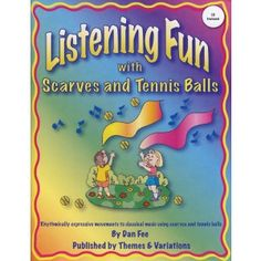 Listening Fun with Scarves and Tennis Balls Teaching Music, Teaching Kids, Tennis Lessons For Kids, Active Listening, Listening Activities, Kid Activities, Classroom Activities, Music And Movement, Music Classroom